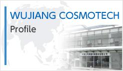 WUJIANG COSMOTECH Profile