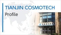 TIANJIN COSMOTECH Profile